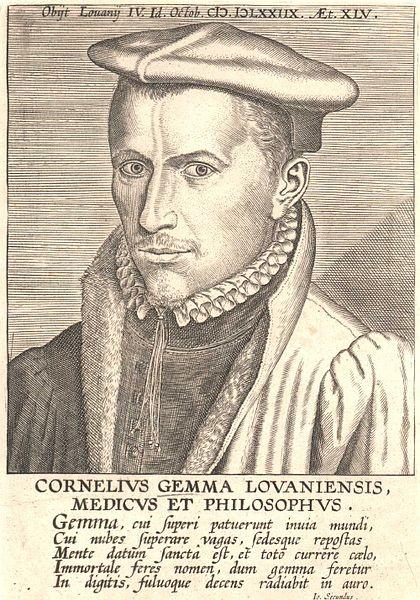Cornelius Gemma Lovaniensis, Médecin et Philosophe (1535-1578).