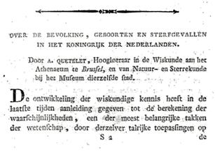 """Artikel door Adolphe Quetelet in het tijdschrift """"De Vriend des Vaderlands"""" over de bevolking, geboorten en sterfgevallen de Nederlanden waarin hij de waarschijnlijkheidsrekening toepast en tot een exponentiële wet komt."""